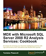 MDX with Microsoft SQL Server 2008 R2 Analysis Services Cookbook by Piasevoli, Tomislav (2011) Paperback