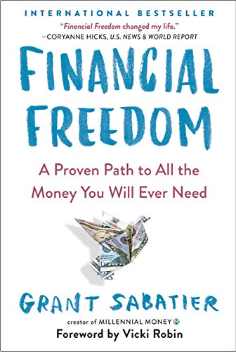 Sabatier, G: Financial Freedom: A Proven Path to All the Money You Will Ever Need