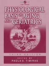 Physiological Basis of Aging and Geriatrics, Third Edition