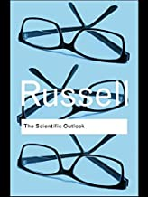 The Scientific Outlook (Routledge Classics)