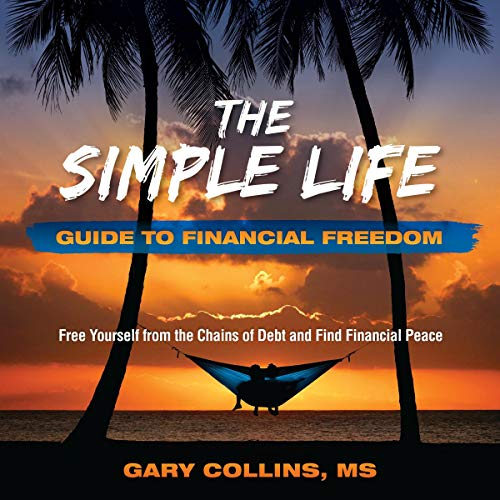The Simple Life Guide to Financial Freedom  By  cover art