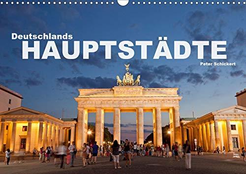 Deutschlands Hauptstädte (Wandkalender 2020 DIN A3 quer): 12 faszinierende Fotos der Hauptstädte deutscher Bundesländer in einem Kalender vom ... (Monatskalender, 14 Seiten ) (CALVENDO Orte)