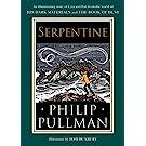 His Dark Materials: Serpentine