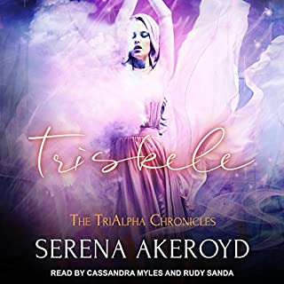 Triskele     TriAlpha Chronicles, Book 2              By:                                                                                                                                 Serena Akeroyd                               Narrated by:                                                                                                                                 Cassandra Myles,                                                                                        Rudy Sanda                      Length: 10 hrs and 32 mins     1 rating     Overall 5.0