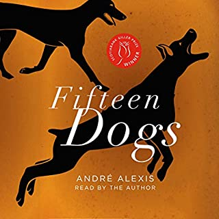 Fifteen Dogs                   Written by:                                                                                                                                 André Alexis                               Narrated by:                                                                                                                                 André Alexis                      Length: 6 hrs and 20 mins     149 ratings     Overall 4.4