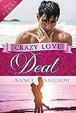 Crazy Love Deal