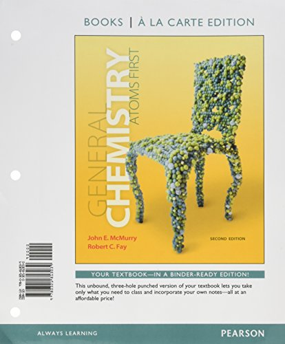 General Chemistry: Atoms First, Books a la Carte Edition; Modified Mastering Chemistry with Pearson eText -- ValuePack A