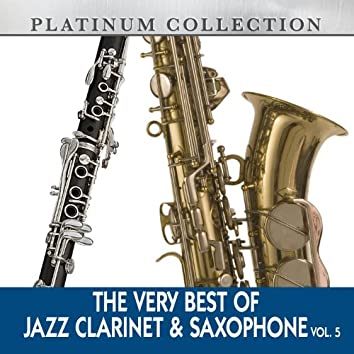 The Very Best of Jazz Clarinet & Saxophone, Vol. 5
