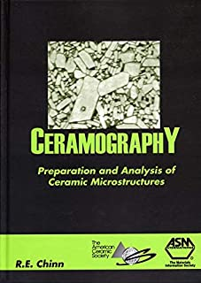 Ceramography: Preparation and Analysis of Ceramic Microstructures (#06958G)
