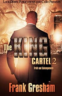 The King Cartel 2: Truth and Consequences (Volume 2)