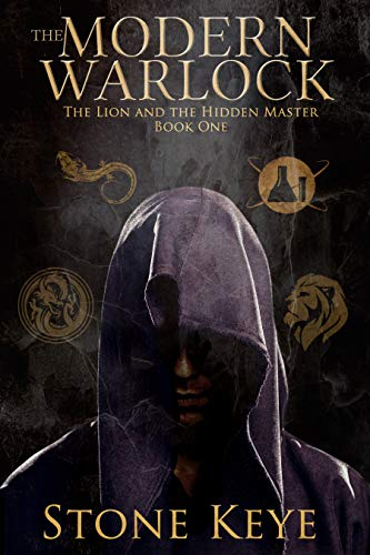 The Modern Warlock: The Lion And The Hidden Master by Stone Keye ebook deal