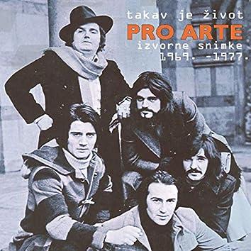 Takav Je Život, Izvorne Snimke 1969.-197