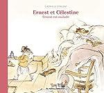 Ernest et Célestine - Ernest est malade de Gabrielle Vincent