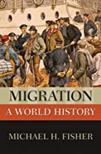 Migration: A World History (New Oxford World History)