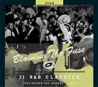 BLOWING THE FUSE 1960-CLASSICS THAT ROCKED THE JU