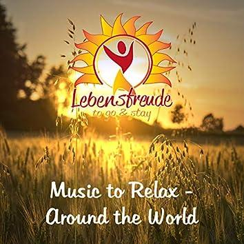 Music to Relax - Around the World