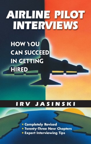 Airline Pilot Interviews: How You Can Succeed in Getting Hired (English Edition)