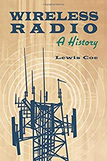 Wireless Radio: A History