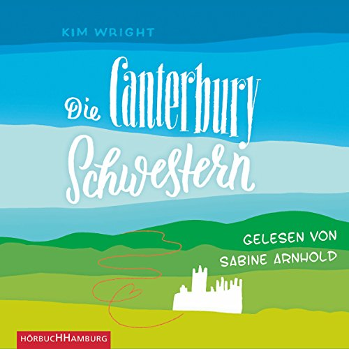 Die Canterbury Schwestern audiobook cover art