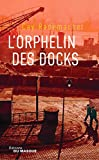 L'Orphelin des docks (Grands Formats) - Format Kindle - 9782702445341 - 14,99 €
