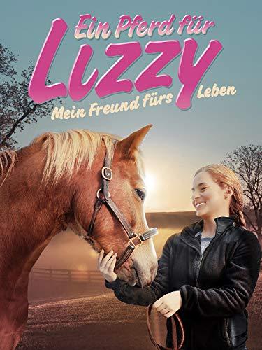Ein Pferd fur Lizzy: Mein Freund furs Leben [dt./OV]