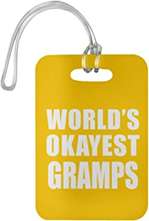 Designsify World's Okayest Gramps - Luggage Tag Bag-gage Suitcase Tag Durable - Fun-ny Family Mom Dad Kid Grand-Parent Athletic Gold Birthday Anniversary Christmas Thanksgiving