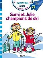 Sami et Julie CP Niveau 3 Sami et Julie, champions de ski d'Emmanuelle Massonaud