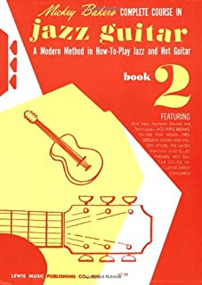 Mickey Baker's Complete Course in Jazz Guitar: Book 2 (GUITARE)