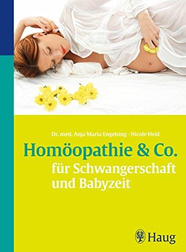 Homöopathie & Co. für Schwangerschaft und Babyzeit