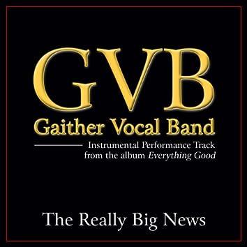 The Really Big News (Performance Tracks)