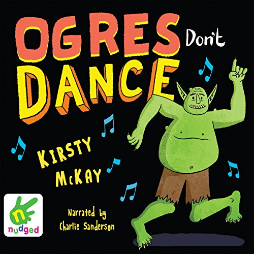 Ogres Don't Dance audiobook cover art