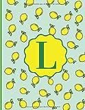 Monograma LETRA | L | Notebook Journal con diseño de Limones y Hermosos Colores Verdes, Azules y Amarillos. 8.5 x 11: Libreta con Inicial del Nombre ... | Cuaderno (Monograma Iniciales (Letra L))