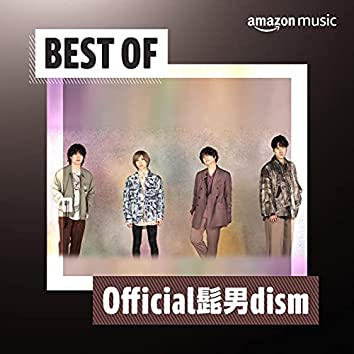 Best of Official髭男dism