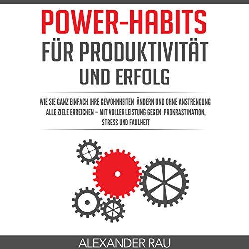 Gewohnheiten: Power-Habits für Produktivität und Erfolg Titelbild