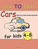 How To Draw Cras step by step drawing book for kids 4-8: A Step-by-Step Drawing and Activity Book...