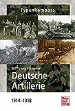 Deutsche Artillerie: 1914-1918