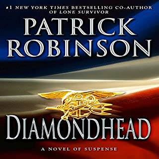 Diamondhead                   By:                                                                                                                                 Patrick Robinson                               Narrated by:                                                                                                                                 Charles Leggett                      Length: 15 hrs and 39 mins     339 ratings     Overall 4.1