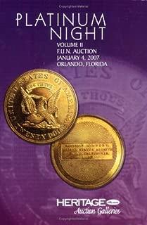 Heritage Coin Auction #422 Platinum Night Vol II F.U.N Auction January 4, 2007 Orlando, FL