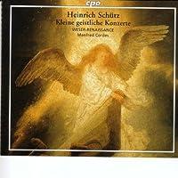 Schutz: Kleine Geistliche Konzerte (Little Sacred Concertos) (2000-04-11)