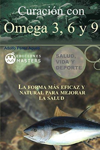 Curacion con Omega 3, 6 y 9 (Spanish Edition)
