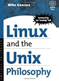 Linux and the Unix Philosophy (English Edition)