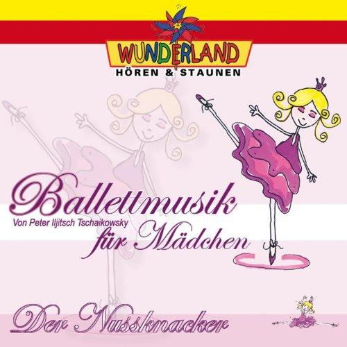 Ballettmusik für Mädchen - Der Nussknacker