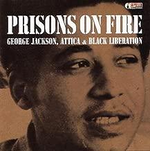 Prisons on Fire: Attica, George Jackson and Black Liberation (AK Press Audio)