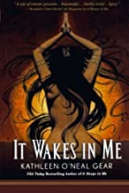 It Wakes in Me (In Me Series)