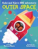 Kobe and Kam's BIG adventure: Outer Space (English Edition)
