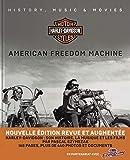 Harley Davidson, American Freedom Machine - Histoire, Musique & Films