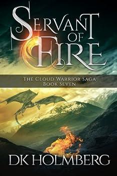 Servant of Fire - Book #7 of the Cloud Warrior Saga