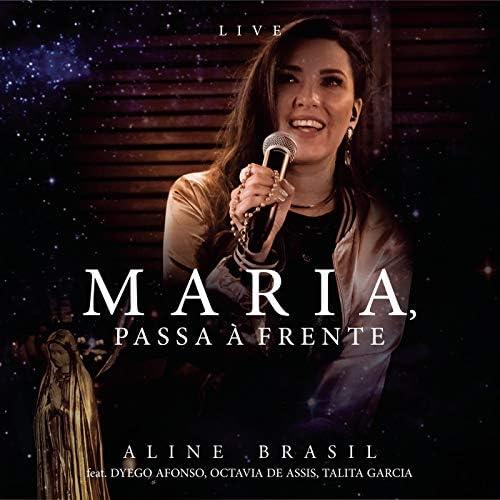 Aline Brasil feat. Dyego Afonso, Octavia de Assis & Talita Garcia