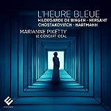 L'Heure Bleue : Hildegarde de Bingen, Hersant, Chostakovitch, Hartmann