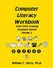 Computer Literacy Workbook Volume II